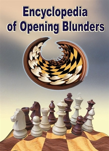 Encyclopedia of Opening Blunders - Chess Opening Software on CD