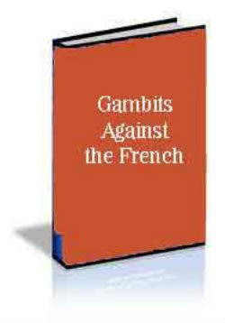 Gambits Against the French Defense - Chess Opening E-book Download