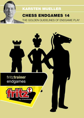 Chess Endgames 14 The Golden Guidelines of Endgame Play