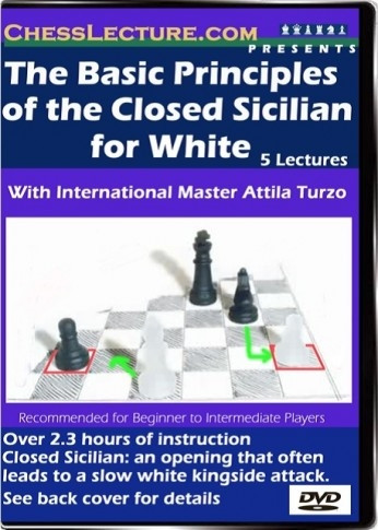 Basic Principles of the Closed Sicilian for White - Chess Opening Video DVD