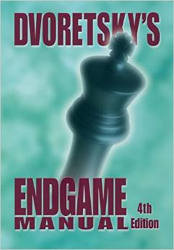 Dvoretsky's Endgame Manual 4th Edition Chess Book
