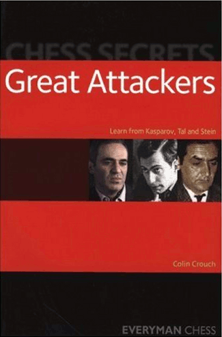 Chess Secrets: Great Attackers: Learn from Kasparov, Tal and Stein E-Book