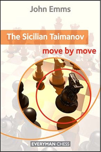 The Sicilian Taimanov: Move by Move - Chess Opening E-book Download