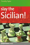 Slay the Sicilian Defense! Chess Opening E-book Download