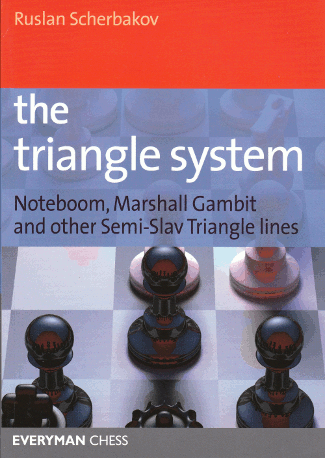 The Semi-Slav Defense: Triangle System - Chess Opening E-book Download