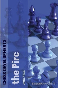 Chess Developments: The Pirc Defense - Chess Opening E-book Download