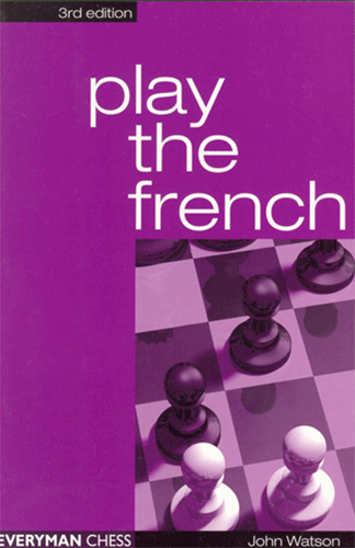 Play the French (4th Ed) - Chess Opening E-book Download