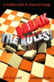 Break the Rules! - A Modern Look at Chess Strategy, E-book for Download