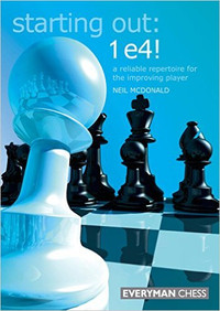 Starting Out: 1.e4! A Reliable Repertoire - Chess Opening E-book Download