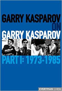 Garry Kasparov on Garry Kasparov, Part 1: 1973-1985, E-book for Download