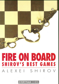 Fire on Board: Shirov's Best Games- E-book for Download