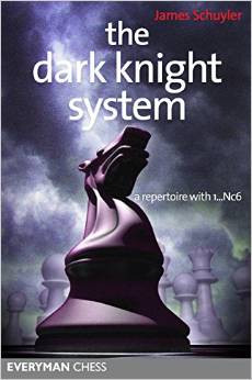 The Dark Knight System: 1...Nc6 - Chess Opening E-book Download