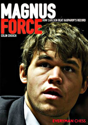 Magnus Force: How Carlsen beat Kasparov's record, E-book for Download