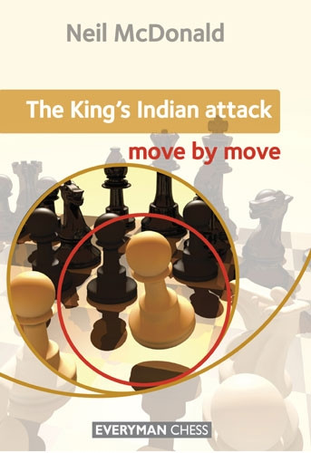 The King's Indian Attack: Move by Move - Chess Opening E-book Download