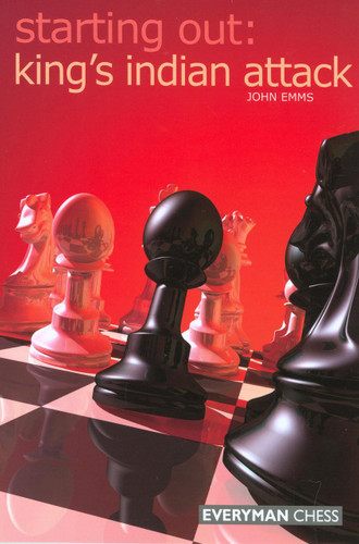 Starting Out: The King's Indian Attack - Chess Opening E-book Download