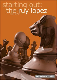 Starting Out: The Ruy Lopez Defense - Chess Opening E-book Download