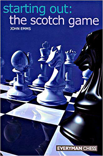 Starting Out: The Scotch Game - Chess Opening E-book Download