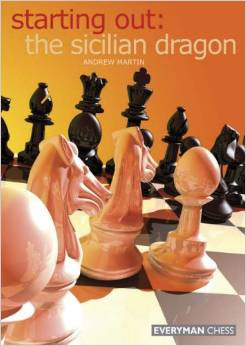 Starting Out: The Sicilian Dragon - Chess Opening E-book Download