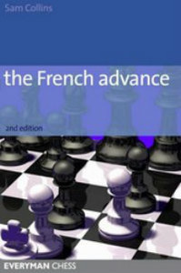 The French Defense, Advance Variation (2nd Ed) - Chess Opening E-book Download