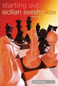 Starting Out: The Sicilian Sveshnikov - Chess Opening E-book Download