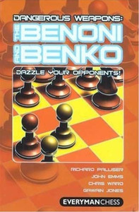 Dangerous Weapons: The Benoni and Benko E-Book