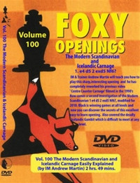 Foxy 100: The Modern Scandinavian and Icelandic Carnage - Chess Opening Video DVD