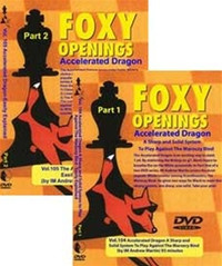 Foxy 104-105: Sicilian Defense, Accelerated Dragon (2 DVDs) - Chess Opening Video DVD