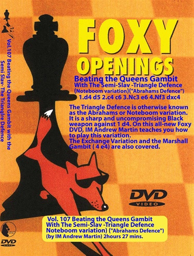 Foxy 107: Queens Gambit Semi-Slav, The Triangle Defense - Chess Opening Video DVD