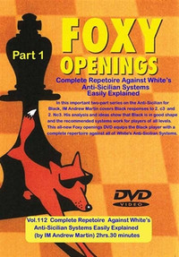 Foxy 112: A Repertoire against White's Anti-Sicilian (Part 1) - Chess Opening Video Download