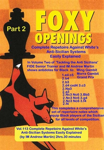 Foxy 113: A Repertoire against White's Anti-Sicilian (Part 2) - Chess Opening Video Download