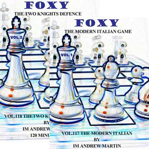 Foxy 117-118: The Italian Game & Two Knights Defense (2 DVDs) - Chess Opening Video DVD