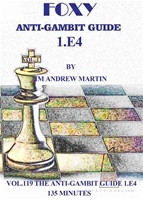 Foxy 119: The Anti-Gambit Guide to 1.e4 - Chess Opening Video Download