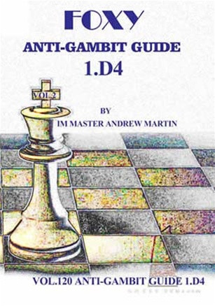 Foxy 120: The Anti-Gambit Guide to 1.d4 - Chess Opening Video DVD
