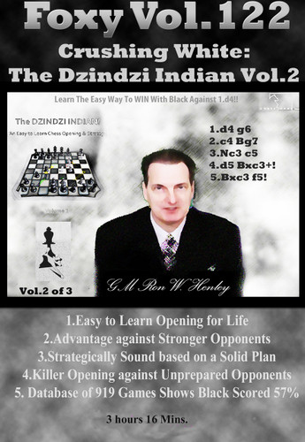 Foxy 122: Crushing White with the Dzindzi-Indian (Part 2) - Chess Opening Video DVD