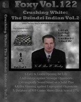 Foxy 122: Crushing White with the Dzindzi-Indian (Part 2) - Chess Opening Video Download
