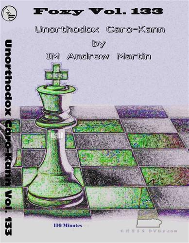 Foxy 133: The Unorthodox Caro-Kann Defense - Chess Opening Video DVD