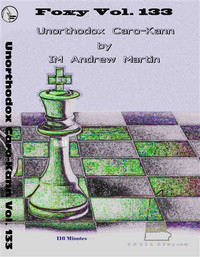 Foxy 133: The Unorthodox Caro-Kann Defense - Chess Opening Video DVD