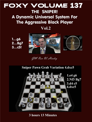Foxy 137: The Sniper! A Universal Repertoire for Black (Part 2) - Chess Opening Video DVD