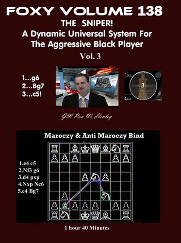 Foxy 138: The Sniper! A Universal Repertoire for Black (Part 3) - Chess Opening Video DVD