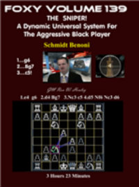 Foxy 139: The Sniper! A Universal Repertoire for Black (Part 4) - Chess Opening Video Download