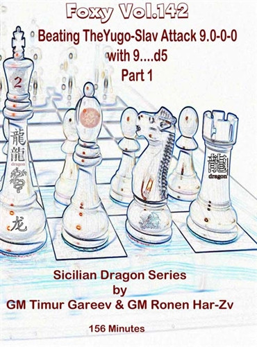 Foxy 141: The Sicilian Dragon (Part 2) - Chess Opening Video DVD