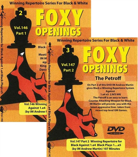 Foxy 146-147: A Winning 1.e4 e5 Repertoire for Black (2 DVDs) - Chess Opening Video DVD