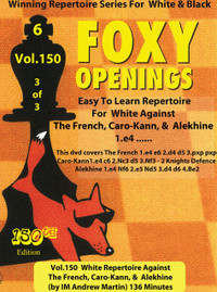 Foxy 150: A White Repertoire (Part 3), More Black Defenses - Chess Opening Video DVD
