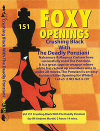 Foxy 151: Crushing Black with the Deadly Ponziani - Chess Opening Video DVD