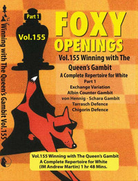Foxy 155: Winning with the Queens Gambit (Part 1) - Chess Opening Video DVD