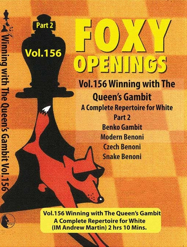 Foxy 156: Winning with the Queens Gambit (Part 2) - Chess Opening Video DVD