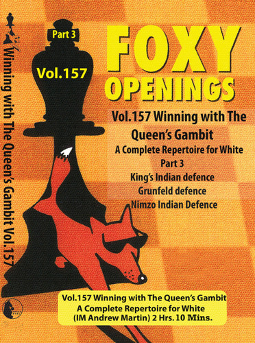 Foxy 157: Winning with the Queens Gambit (Part 3) - Chess Opening Video DVD