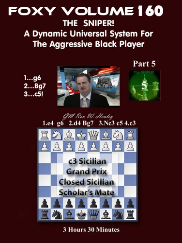 Foxy 160: The Sniper! A Universal Repertoire for Black (Part 5) - Chess Opening Video DVD
