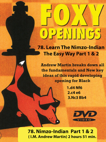 Foxy 78: Learn the Nimzo-Indian, The Easy Way - Chess Opening Video DVD