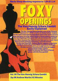 Foxy 90: The Von-Hennig Schara Gambit Easily Explained - Chess Opening Video DVD